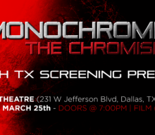 MONOCHROME: THE CHROMISM, A DALLAS-BASED INDIE FEATURE FILM HOSTS RED-CARPET PREMIERE IN DALLAS THIS MARCH